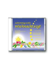 Schtimmigsvolli Wiehnachtszyt (Liederheft)