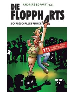 Die Floppharts - Schrägschrille Freunde (Occasion)