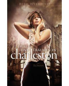 Lieben und Träumen in Charleston  (Occasion)