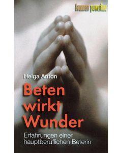 Beten wirkt Wunder (Occasion)