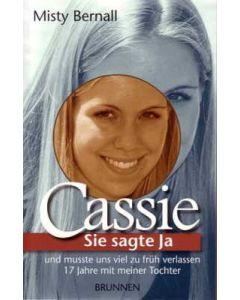 Cassie - Sie sagte Ja und musste uns viel zu früh verlassen (Occasion)
