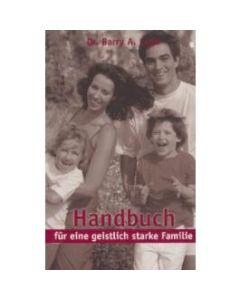 Handbuch für eine geistlich starke Familie (Occasion)