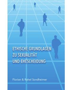 Ethische Grundlagen zu Sexualität und Ehescheidung