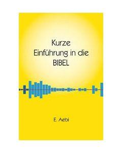Kurze Einführung in die Bibel