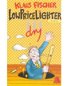 Der Lowpricelighter III (dry)  (Occasion)