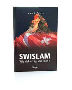 SWISLAM - Wieviel erträgt das Land ?  (Occasion)