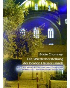 Die Wiederherstellung der beiden Häuser Israels