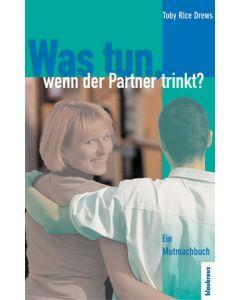 Was tun wenn der Partner trinkt?  (Occasion)