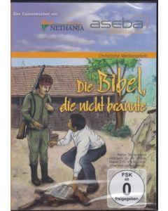 Die Bibel die nicht brannte