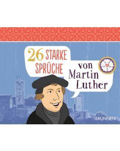 26 starke Sprüche von Martin Luther - Aufstellbuch  (Occasion)