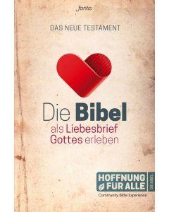 Die Bibel als Liebesbrief Gottes erleben - NT (Occasion)