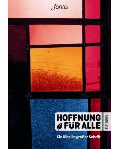"""Hoffnung für alle """"Großdruck-Edition"""""""