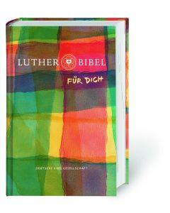 Lutherbibel 2017 für Dich