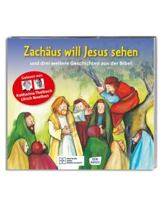 Zachäus will Jesus sehen - Hörbibel
