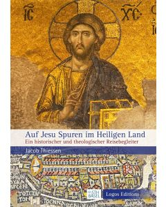 Auf Jesu Spuren im Heiligen Land