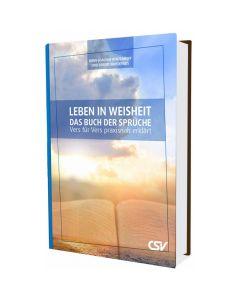 Leben in Weisheit - Das Buch der Sprüche