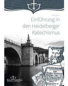 Einführung in den Heidelberger Katechismus