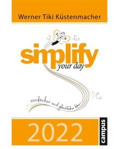 Simplify your day 2022 - Abreißkalender