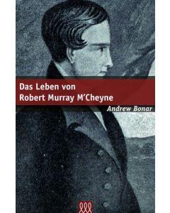 Das Leben von Robert Murray M'Cheyne