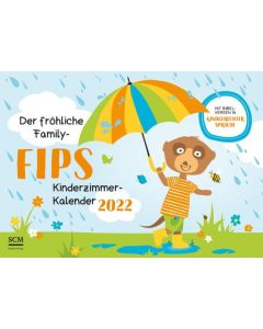 Der fröhliche Family-Fips Kinderzimmer-Kalender 2022