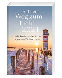 Auf dem Weg zum Licht 2021 - Adventskalender
