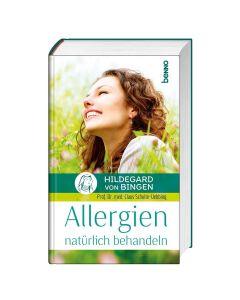 Hildergard von Bingen - Allergien natürlich behandeln