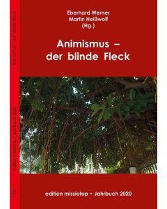 Animismus - der blinde Fleck