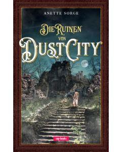 Die Ruinen von Dust City