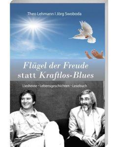 Flügel der Freude statt Kraftlos-Blues