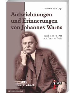 Aufzeichnungen und Erinnerungen von Johannes Warns