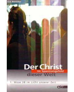 Der Christ im Spannungsfeld dieser Welt  (Occasion)