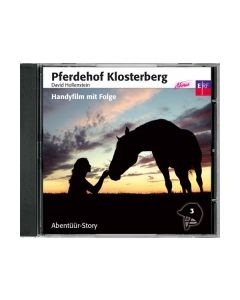 CD Pferdehof Klosterberg - Handyfilm mit Folge (3)