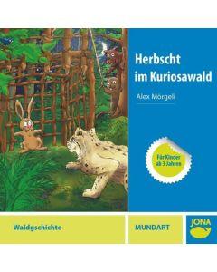 (CD) Herbscht im Kuriosawald (Mundart)