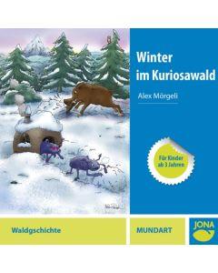 (CD) Winter im Kuriosawald (Mundart)