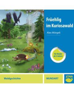 (CD) Früehlig im Kuriosawald (Mundart)