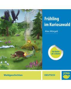 (CD) Frühling im Kuriosawald (Hochdeutsch)