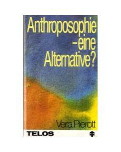 Anthroposophie - eine Alternative?
