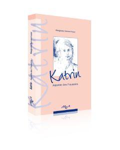 Katrin - Aspekte des Frauseins  (Occasion)