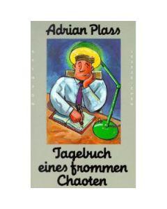 Tagebuch eines frommen Chaoten (Occasion)