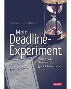 Mein Deadline-Experiment  (Occasion)
