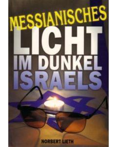 Messianisches Licht im Dunkel Israels (Occasion)