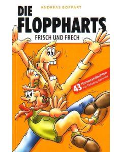 Die Floppharts  Frisch und Frech (Occasion)