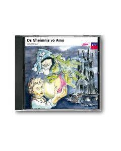 CD Ds Geheimnis vo Amo (Mundart-Chinderhörspiel)