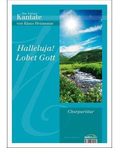Halleluja lobet Gott - Chorausgabe