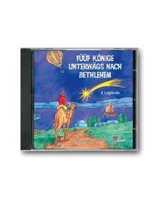 Füüf Könige unterwägs nach Bethlehem CD  E Legände