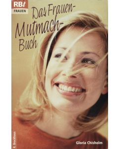 Das Frauen-Mutmach-Buch (Occasion)