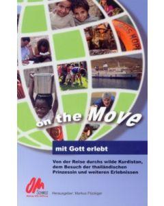 On the Move - mit Gott erlebt (Occasionen)
