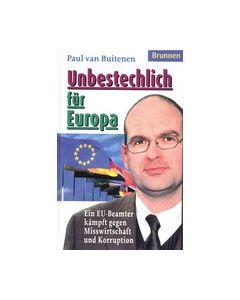 Unbestechlich für Europa (Occasion)