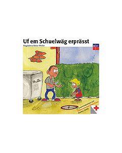 CD Uf em Schuelwäg erprässt