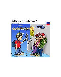 CD Kiffe - no problem!?